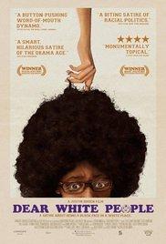 Watch Free Dear White People (2014)