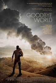 Watch Free Goodbye World (2013)
