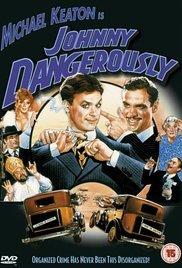 Watch Free Johnny Dangerously 1984