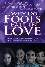 Watch Free Why Do Fools Fall in Love (1998)
