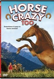 Watch Free Horse Crazy 2: The Legend of Grizzly Mountain (2010)