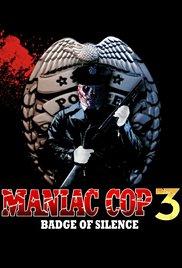 Watch Free Maniac Cop 3: Badge of Silence (1993)