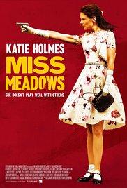 Watch Free Miss Meadows (2014)