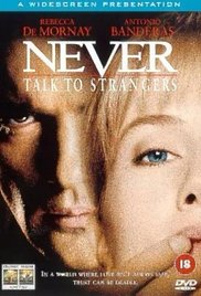 Watch Free Never Talk to Strangers (1995)