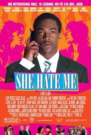 Watch Full Movie :She Hate Me 2004