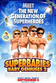 Watch Free Superbabies: Baby Geniuses 2 (2004)