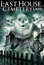 Watch Free The Last House on Cemetery Lane (2015)