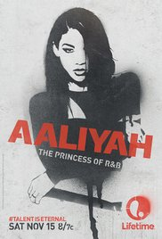 Watch Free Aaliyah: The Princess of R&B (TV Movie 2014)