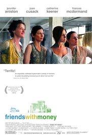 Watch Friends With Money 2006 Full Movie Online Free M4ufree 123 Movies M4uhd Net