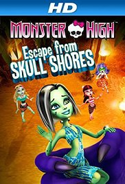 Watch Free Monster High: Escape from Skull Shores