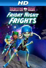 Watch Free Monster High: Friday Night Frights (2013)