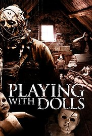 Watch Free Playing with Dolls (2015)
