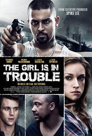 Watch Free The Girl Is in Trouble (2015)
