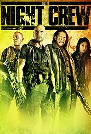 Watch Free The Night Crew (2015)