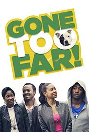 Watch Free Gone Too Far (2013)