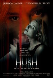 Watch Free Hush (1998)