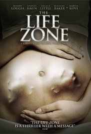 Watch Free The Life Zone (2011)