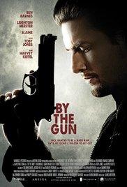 Watch Free By the Gun (2014)