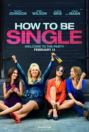 Watch Free How to Be Single (2016)