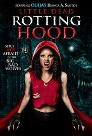Watch Free Little Dead Rotting Hood (2016)