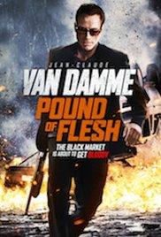 Watch Free Pound of Flesh (2015) Jean-Claude Van Damme