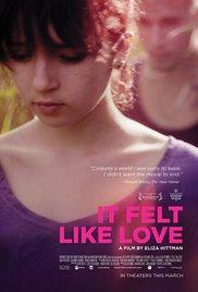 Watch Free It Felt Like Love (2013)