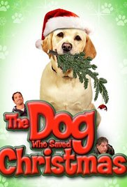 Watch Free The Dog Who Saved Christmas 2009