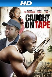 Watch Free Caught on Tape (2013)