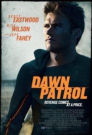 Watch Free Dawn Patrol (2014)