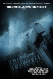 Watch Free The House Across the Street (2015)