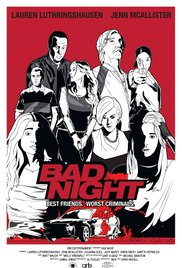 Watch Free Bad Night (2015)