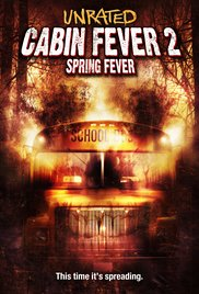Watch Free Cabin Fever 2: Spring Fever (2009)