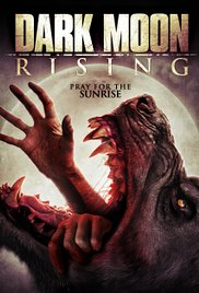 Watch Free Dark Moon Rising (2015)