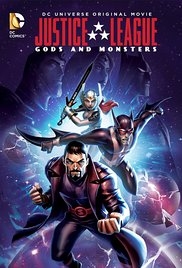 Watch Free Justice League: Gods and Monsters 2015