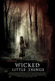 Watch Free Wicked Little Things (2006)
