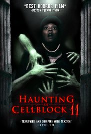 Watch Free Haunting of Cellblock 11 (2014)