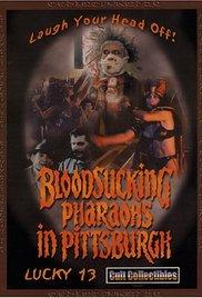Watch Free Bloodsucking Pharaohs in Pittsburgh (1991)