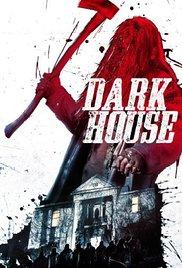 Watch Free Dark House (2014)