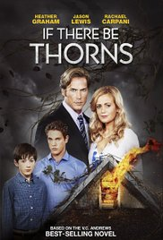 Watch Free If There Be Thorns (TV Movie 2015)