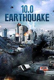 Watch Free 10.0 Earthquake (2014)