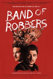 Watch Free Band of Robbers (2015)