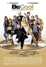 Watch Free Be Cool (2005)