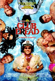 Watch Free Club Dread Uncut (2004)