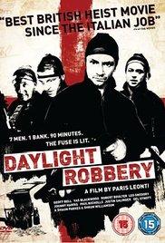 Watch Free Daylight Robbery (2008)