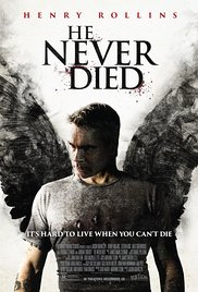 Watch Free He Never Died (2015)