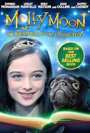Watch Free Molly Moon and the Incredible Book of Hypnotism (2015)