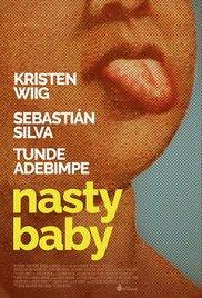Watch Free Nasty Baby (2015)