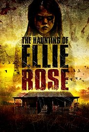 Watch Free The Haunting of Ellie Rose (2015)