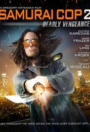 Watch Free Samurai Cop 2: Deadly Vengeance (2015)