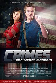 Watch Free Crimes and Mister Meanors (2015)